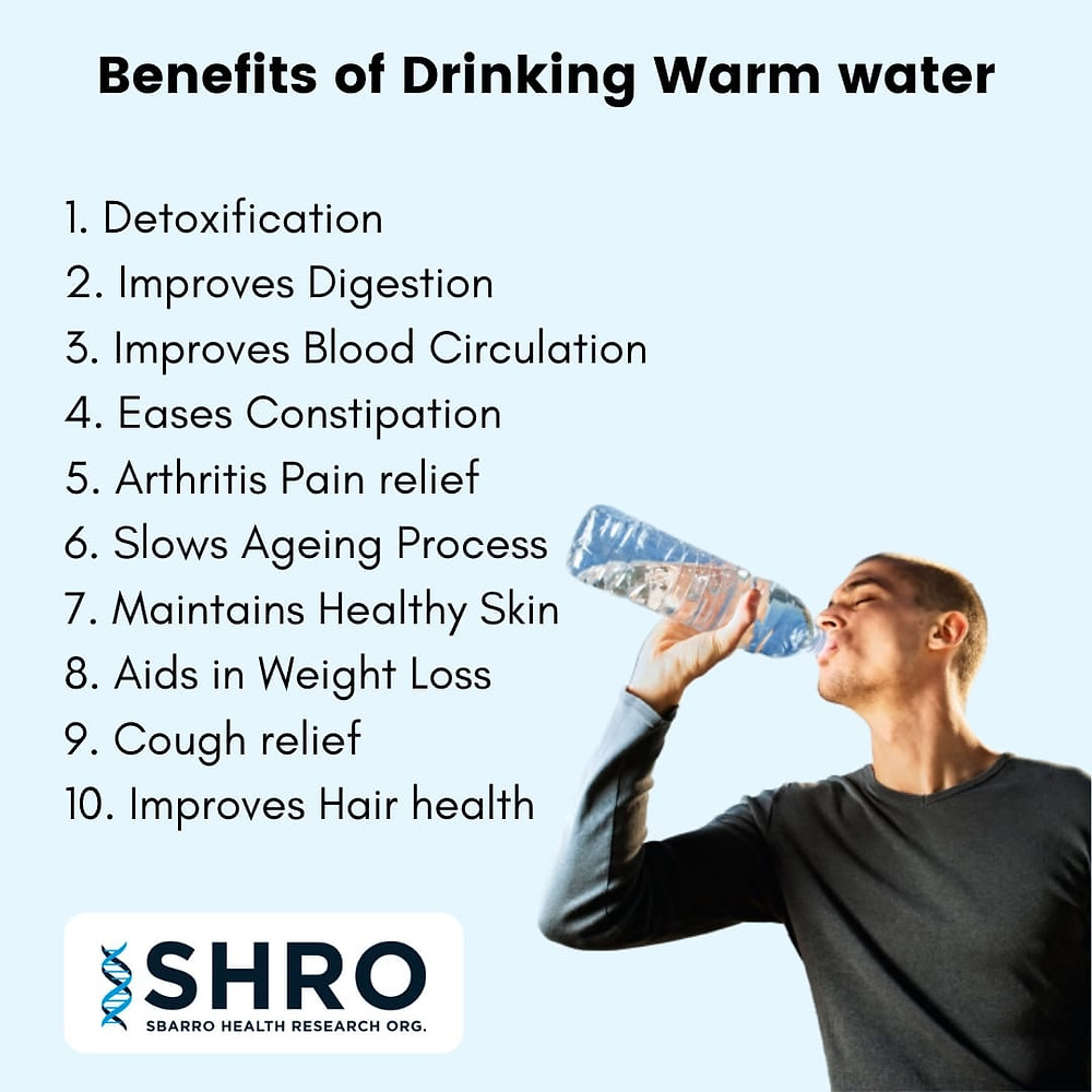 Benefits of Drinking Warm Water - SHRO