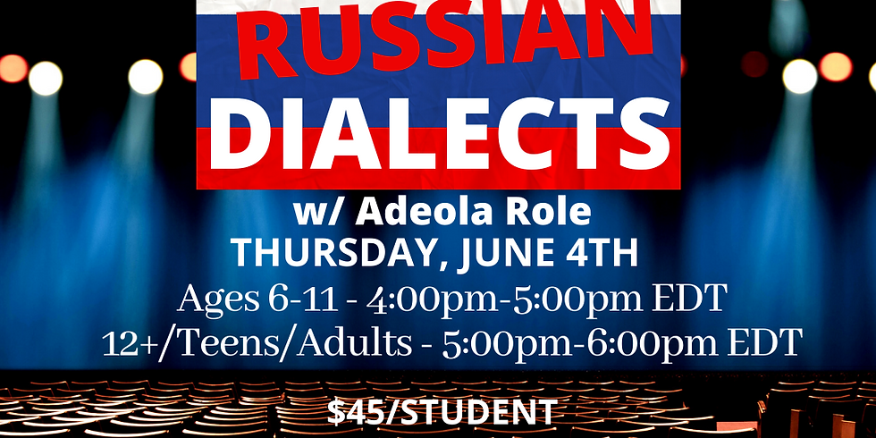 Russian Dialects w/ Prep Faculty Adeola Role