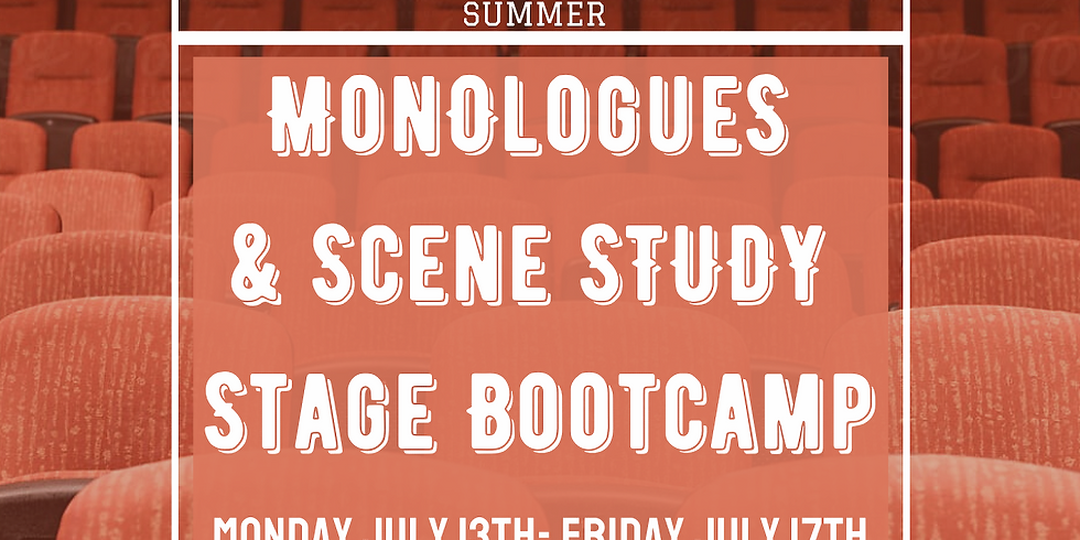 Monologues & Scene Study Boot Camp