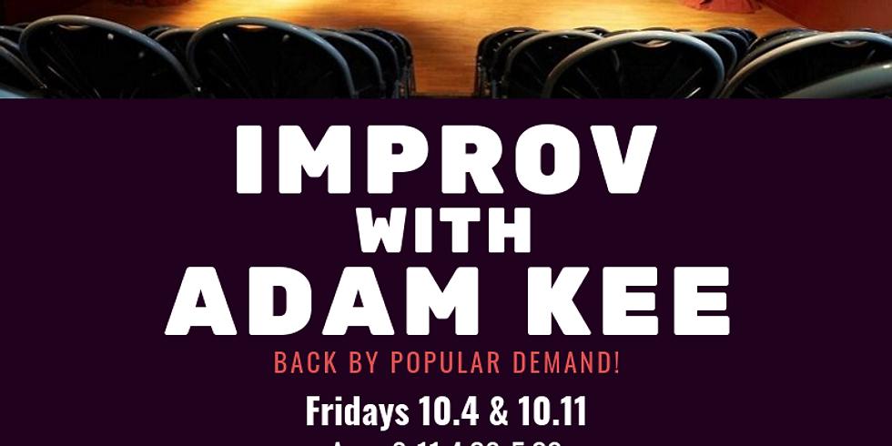 Improv with Adam Kee
