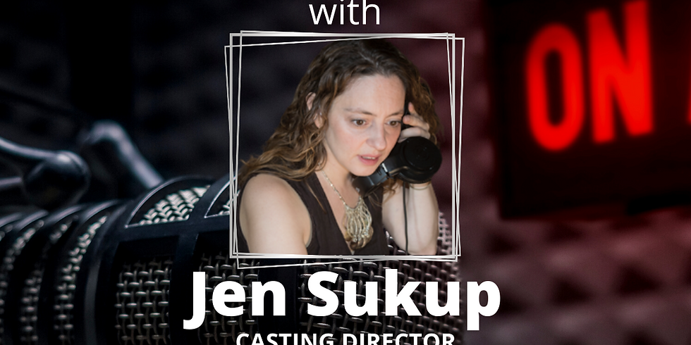 Commercial Voice Overs w/ Casting Director Jen Sukup