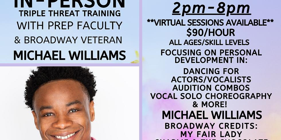 Private In-Person Triple Threat Dance Training w/ Broadway's Michael Williams