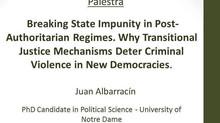 """Breaking State Impunity in Post-Authoritarian Regimes"""