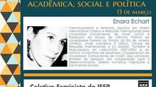 Enara Echart  discute o panorama do feminismo nas ciências sociais no I Seminário Feminista do IESP