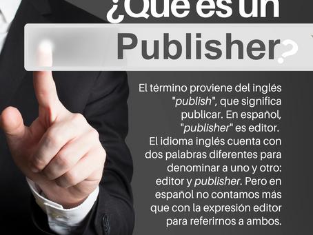 ¿Qué es un publisher?