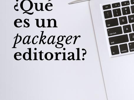 ¿Qué es un packager editorial?
