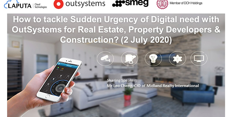 Sharing from CIO of Midland Realty on How to tackle Sudden Urgency of Digital need with OutSystems?