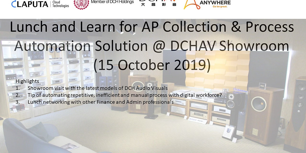 Lunch & Learn on AP Collection & Process Automation Solution@DCHAV Showroom
