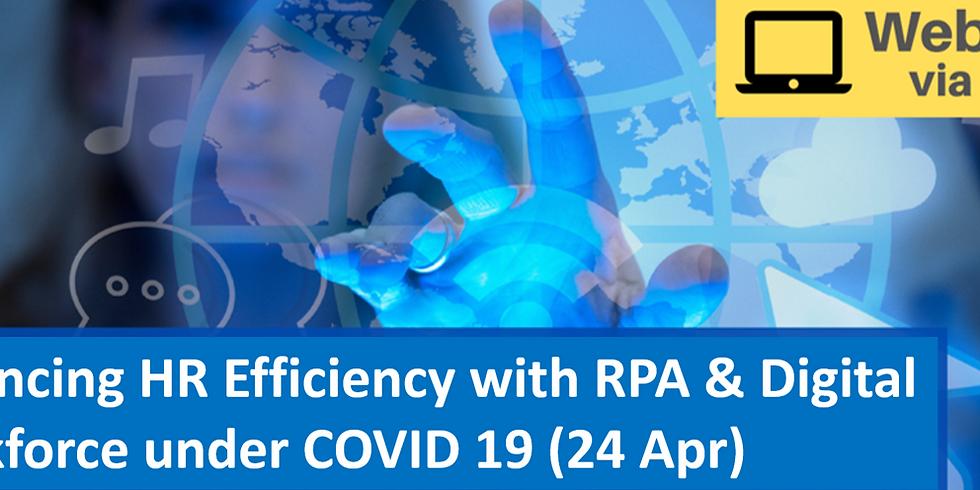 Webinar: Enhancing HR Efficiency with RPA & Digital Workforce under COVID 19