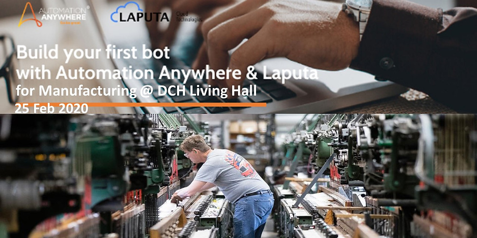 """""""Build-your-1st RPA-bot"""" Workshop for Manufacturing"""