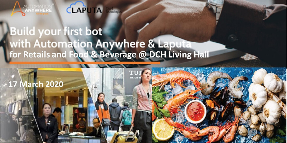 """""""Build-your-1st RPA-bot"""" Workshop for Retails and Food & Beverage"""