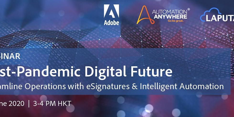 Webinar: Post-Pandemic Digital Future - Streamline Operations with eSignatures & Intelligence Automation