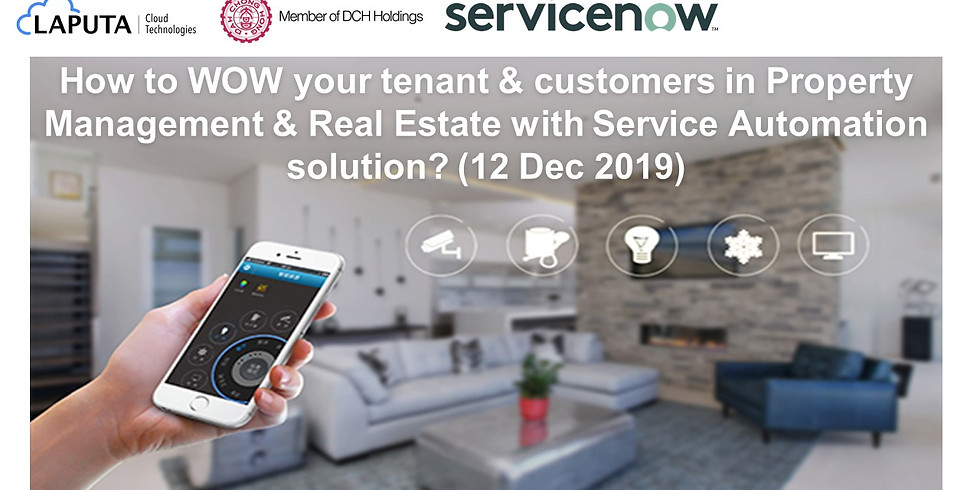How to WOW your tenant & customers in Property Management & Real Estate with Service Automation solution?