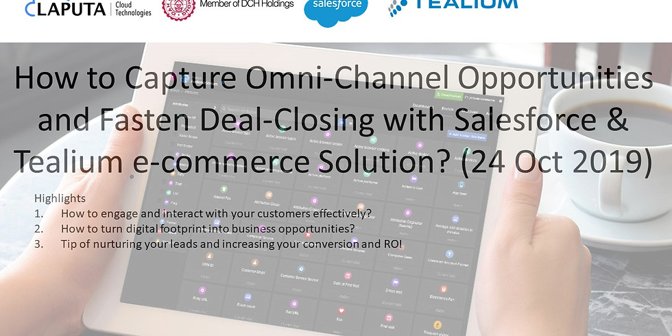 How to Capture Omni-Channel Opportunities and Fasten Deal-Closing with Salesforce & Tealium e-commerce Solution?