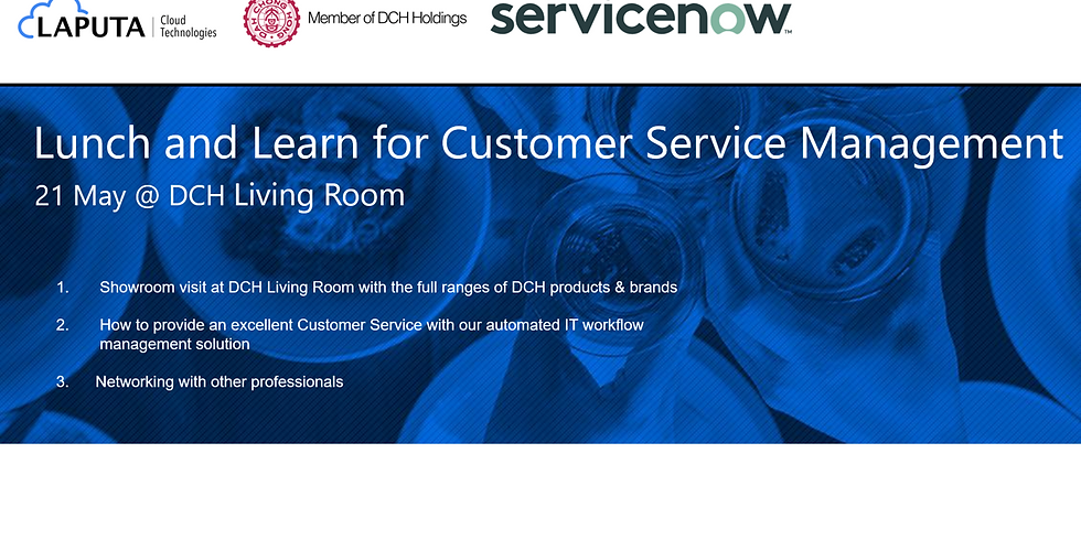 Lunch and Learn for Customer Service Management Solution @ DCH Motor Showroom & Living Room