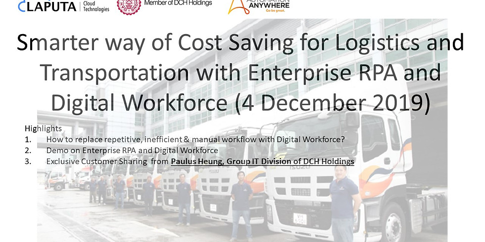 Smarter way of Cost Saving for Logistics and Transportation with Enterprise RPA and Digital Workforce