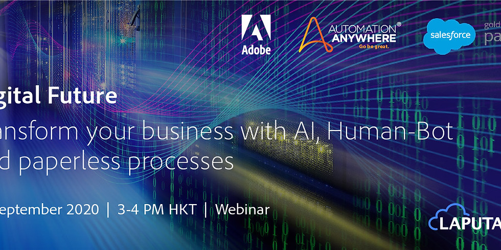 """Digital Future: Transform your business with AI, Human-Bot and """"paperless"""" processes"""