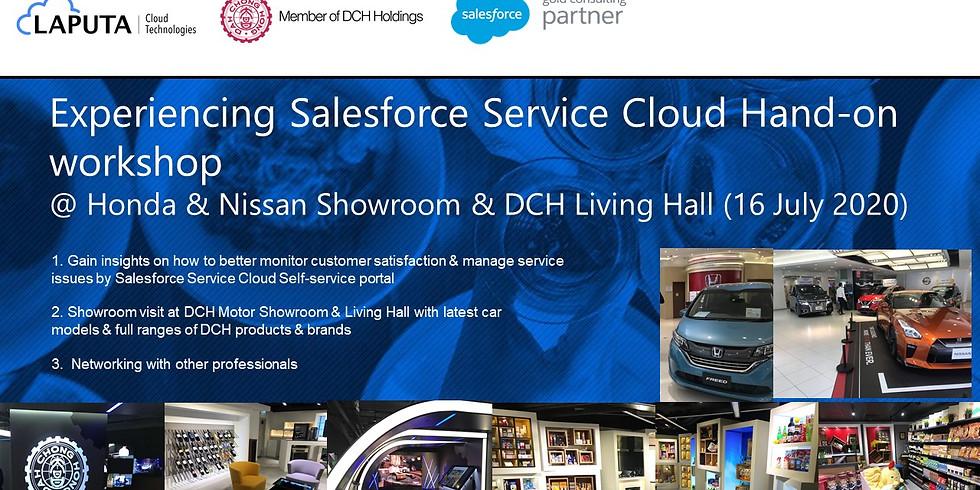 Experiencing Salesforce Service Cloud Hands-on workshop@ Honda & Nissan Showroom & DCH Living Hall (16 July 2020)