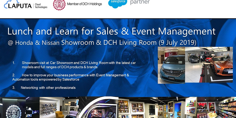 Lunch and Learn for Sales & Event Management @ Honda & Nissan Showroom & DCH Living Room