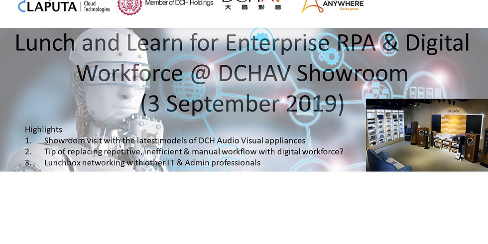 Lunch and Learn for Enterprise RPA & Digital Workforce @ DCHAV Showroom