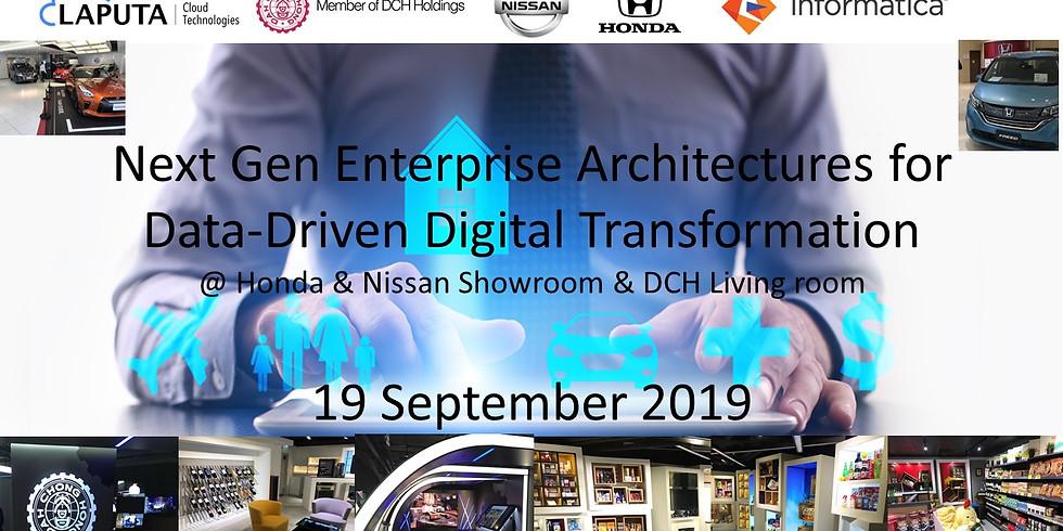 Next Gen Enterprise Architectures for Data-Driven Digital Transformation @Honda & Nissan Showroom & DCH Living Room