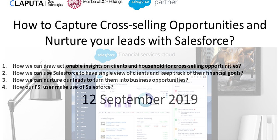 How to Capture Cross-selling Opportunities and Nurture your leads with Salesforce?