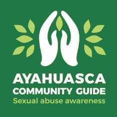 Ayahuasca community guide for the awareness of sexual abuse