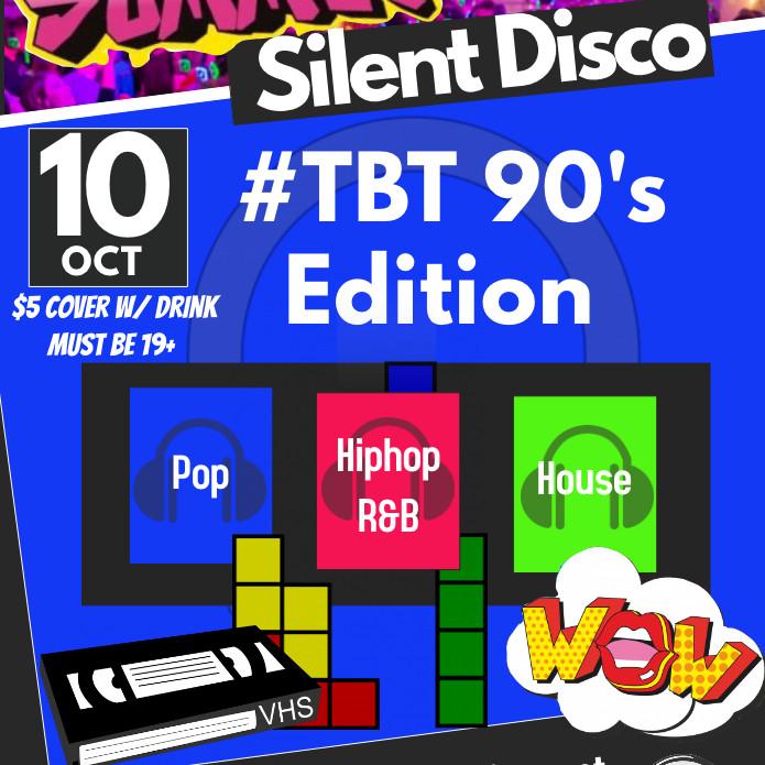 Summit Silent Disco - #TBT 90's Edition
