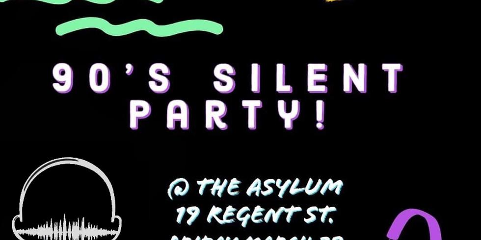 Asylum Silent Party (90's Theme)