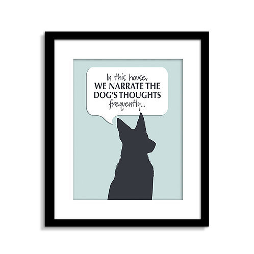 Narrate The Dogs Thoughts Print
