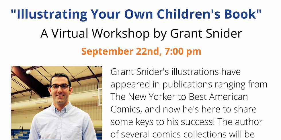 "Grant Snider ""Illustrating Your Own Children's Book"""
