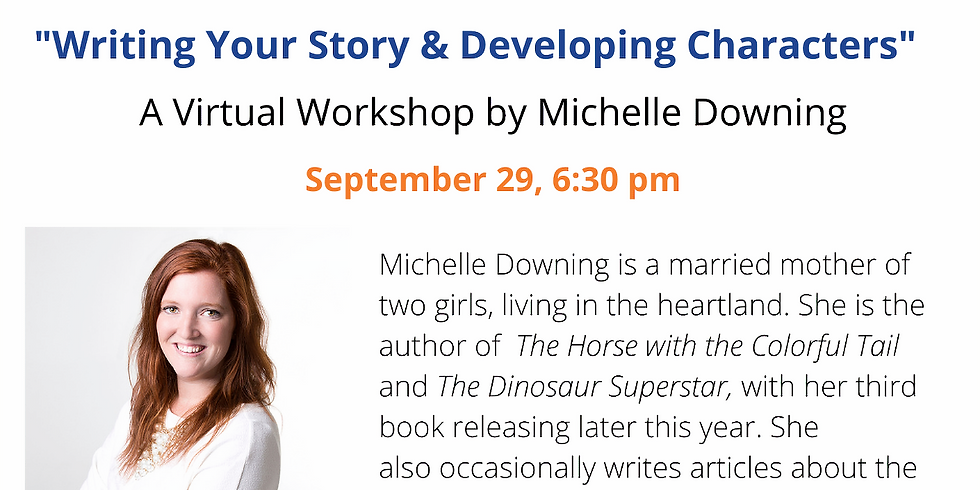 """Michelle Downing, """"Writing Your Story and Developing Characters"""""""