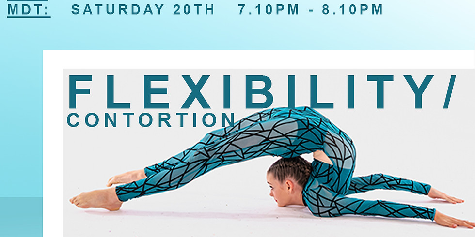 SUNDAY SERIES WITH MEAGHAN WEGG - FLEXIBILITY/CONTORTION