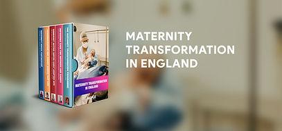 Maternity Transformation in England boxset