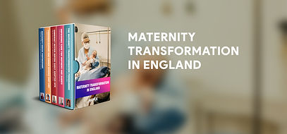 Maternity Transformation in England boxset