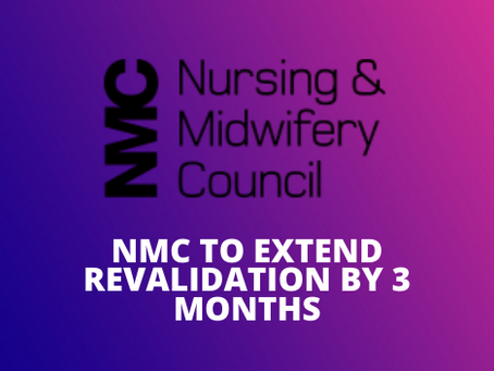 NMC to extend revalidation by 3 months