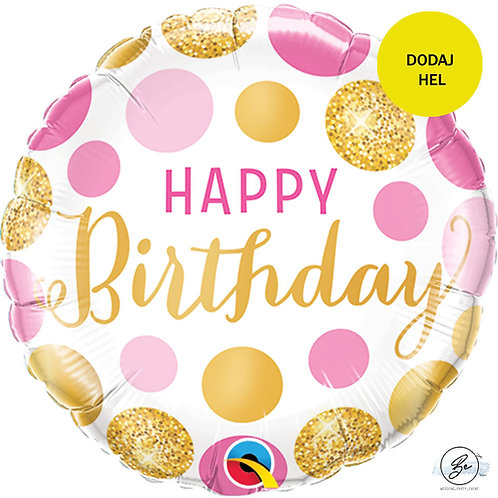 "Balon foliowy 18"" QL CIR - ""Happy Birthday Pink & Gold Dots"""