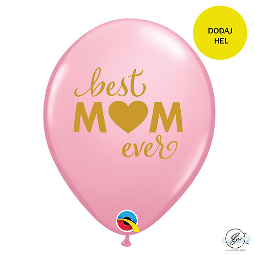 Balon QL 11 cali z nadr. Best mom ever, różowy