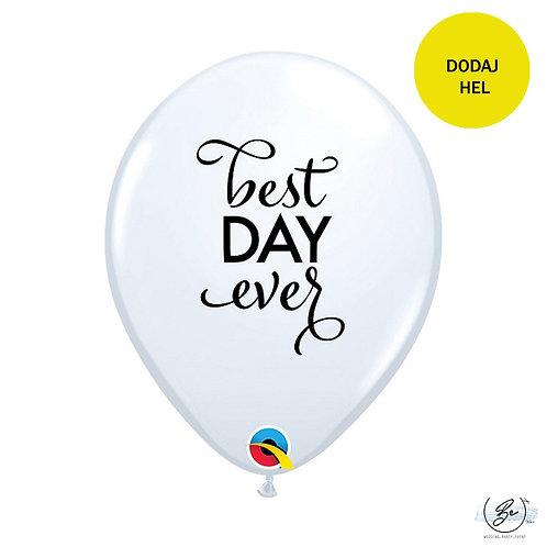 Balon 11 cali QL z nadr. Best Day Ever, biały