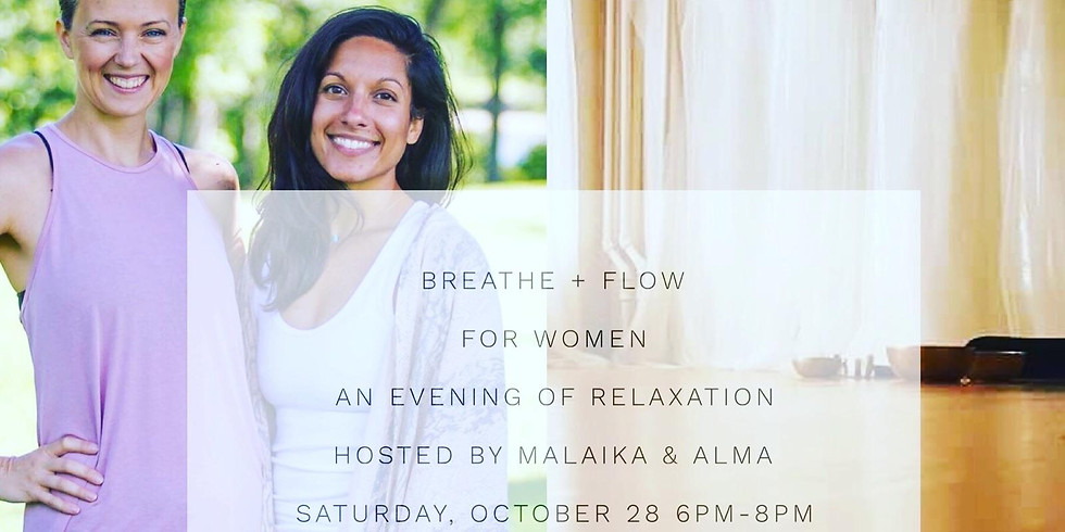 Breathe and Flow for Women and Evening of Relaxation