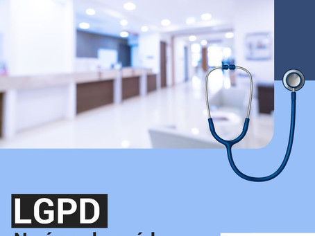 LGPD – Zele por seu estabelecimento da área da saúde