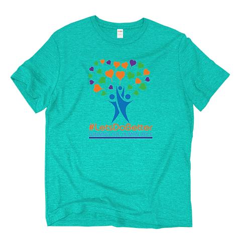 #LetsDoBetterMovement Shirt