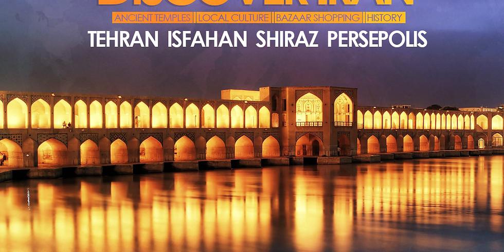 Discover Iran – Tehran, Isfahan, Shiraz And Persopolis – 11days