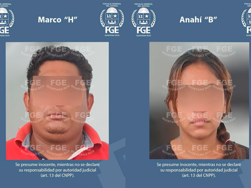"""CAPTURAN A MARCO """"H"""" Y ANAHÍ """"B"""" POR FEMINICIDIO DE NIÑA DE 5 AÑOS EN CANCÚN"""