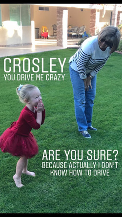 Crosley, you drive me crazy! Are you Sure? Because actually I don't know how to drive...