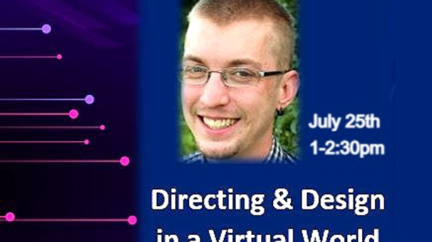 Directing & Design in a Virtual World