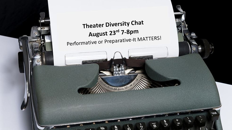 August Diversity Chat: Performative or Preparative- It MATTERS!