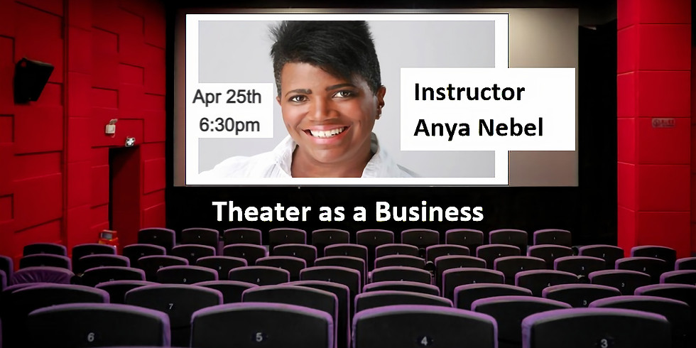 Business of Theater/Theater as a Business