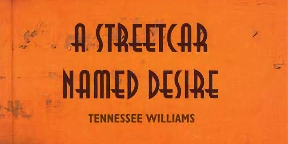 Reclaiming the Theatrical Canon -Streetcar Named Desire