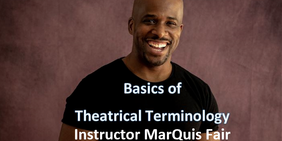 Understanding the Basics of Theatrical Terminology